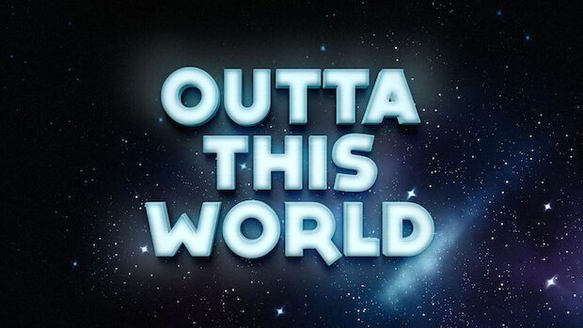 Outta This World image number null