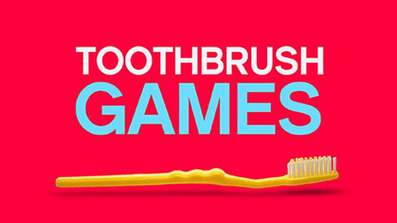 20 Toothbrush Games