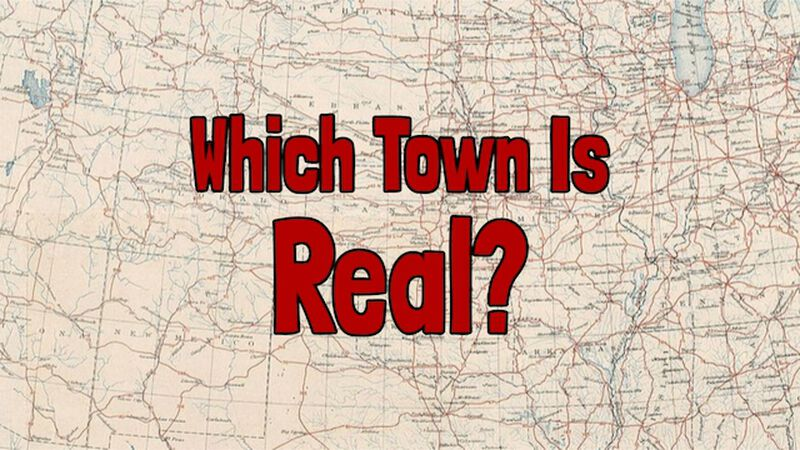 Which Town Is Real?