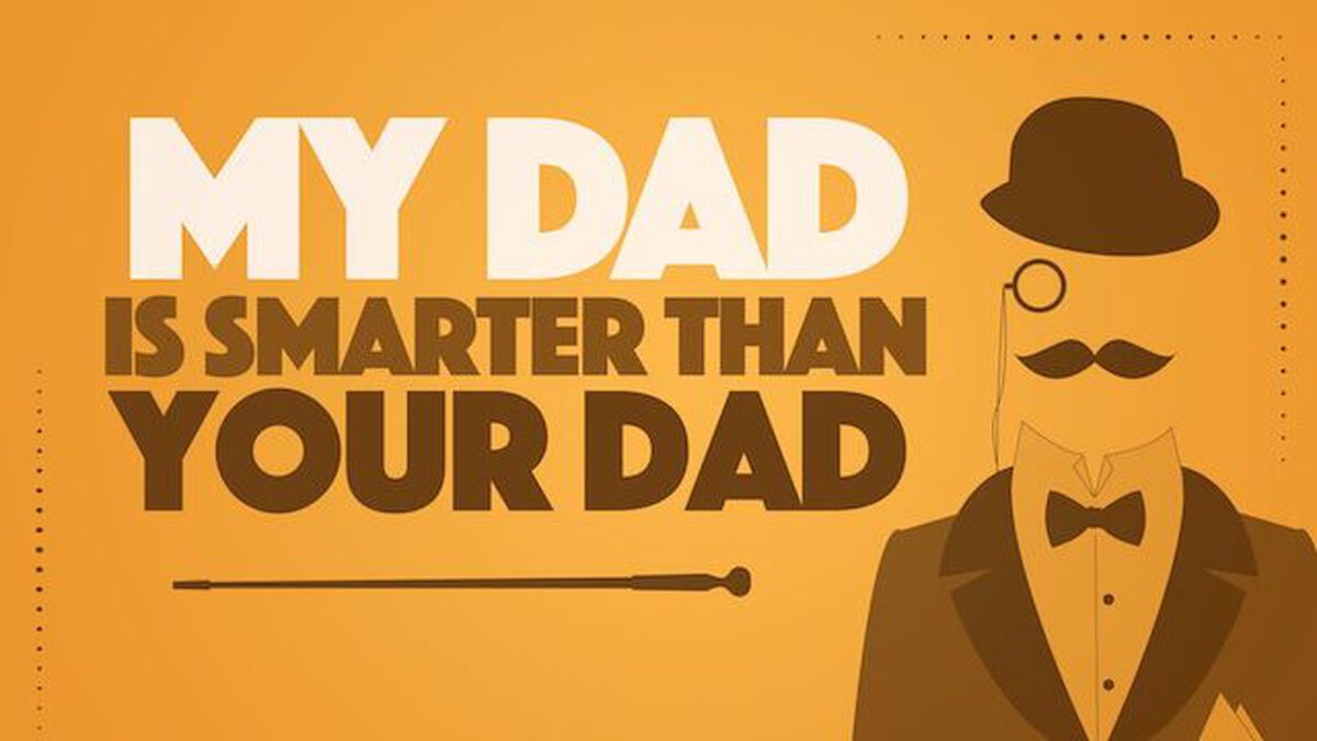 My Dad is Smarter Than Your Dad image number null