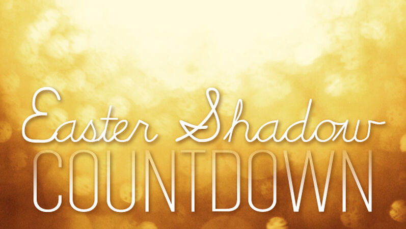 Easter Shadow Countdown