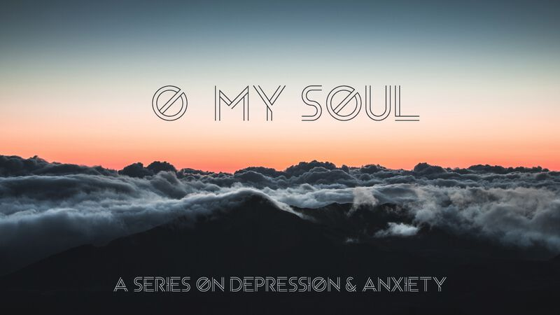 O My Soul: A Series on Depression and Anxiety