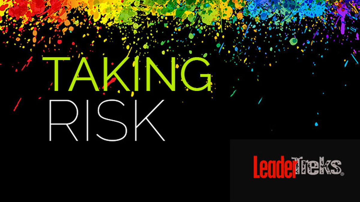 Leaders Take Risks image number null