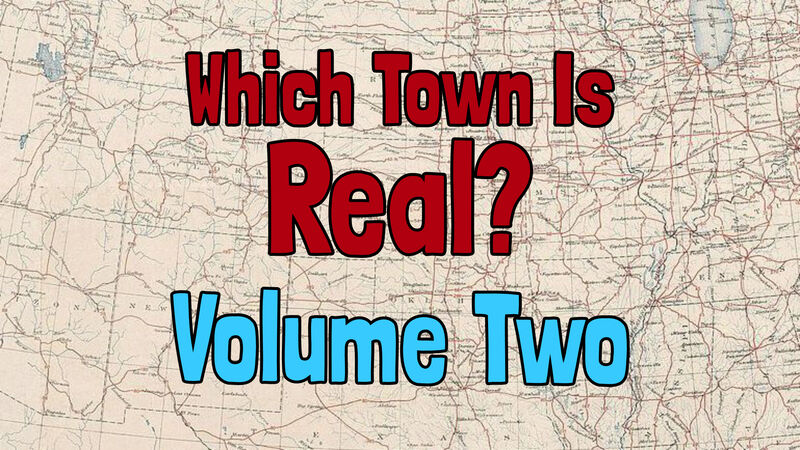 Which Town Is Real? Vol. 2