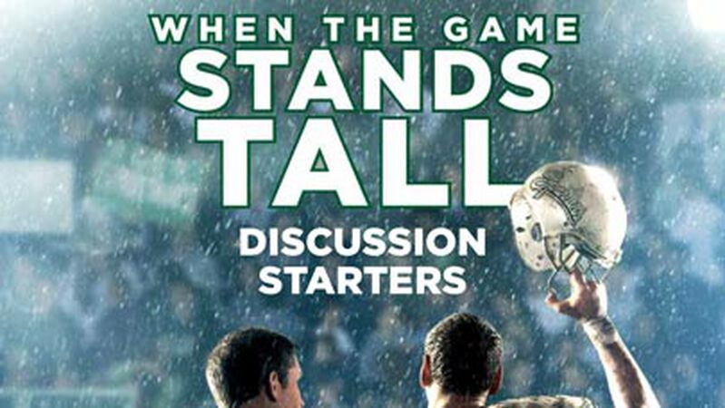 FREEBIE: When the Game Stands Tall Movie Conversation Starters