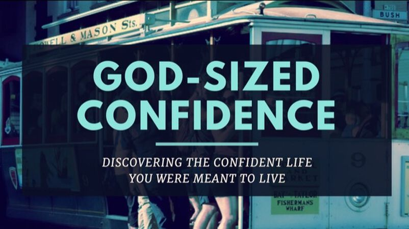God-Sized Confidence