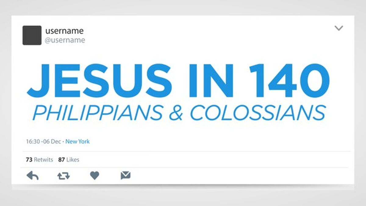 Jesus in 140: Philippians & Colossians image number null