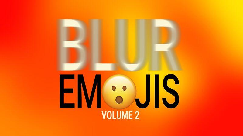 Blur Emojis: Volume 2