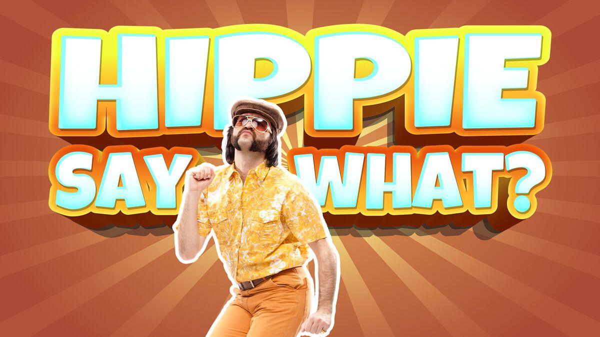 Hippie Say What? image number null