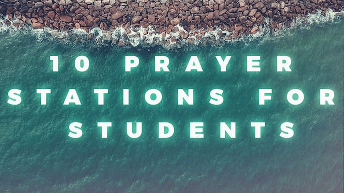 10 Prayer Stations for Students image number null