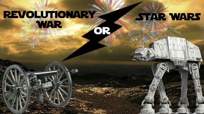 Revolutionary War or Star Wars