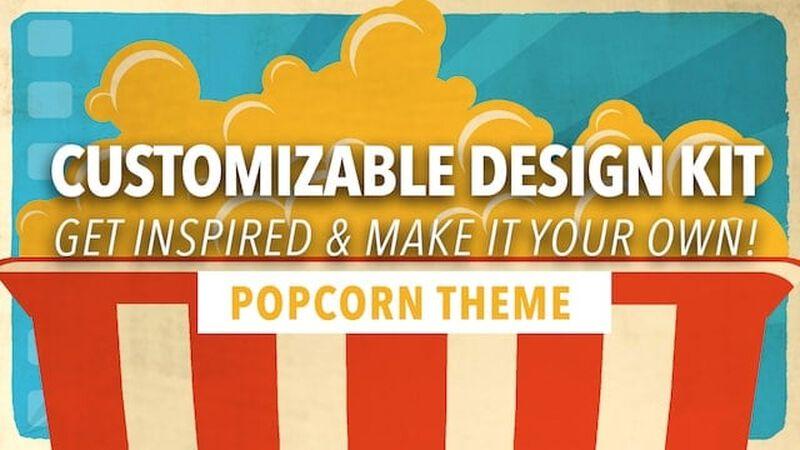 Customizable Design Kit: Popcorn Theme