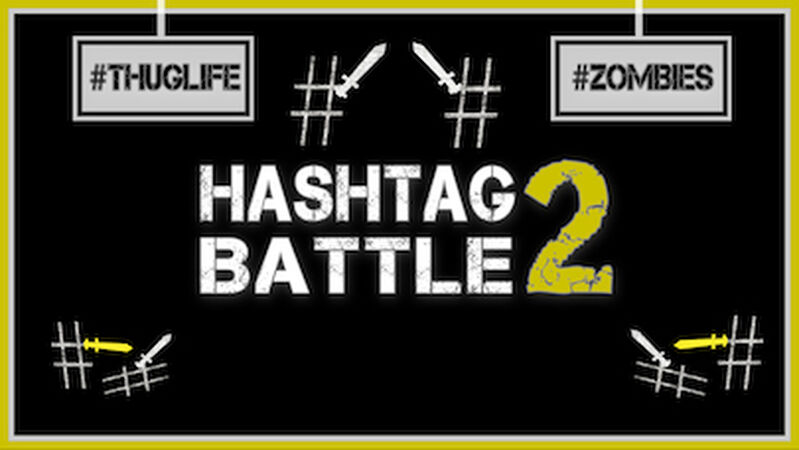 Hashtag Battle 2