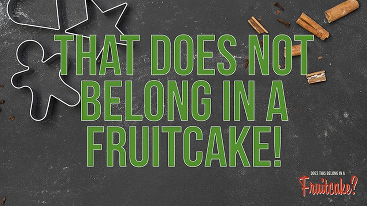 Does This Belong In A Fruitcake? (December 27th, National Fruitcake Day) image number null
