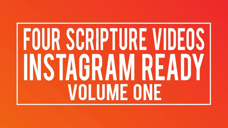 Four Scripture Videos - Instagram & Live Ready Volume 1