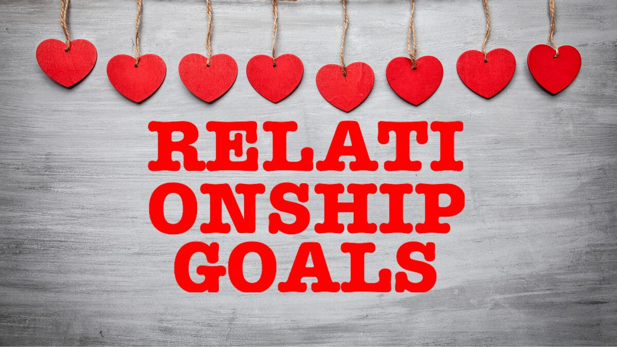 Relationship Goals | Lessons-Series | Download Youth Ministry