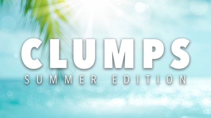 Clumps: Summer Edition
