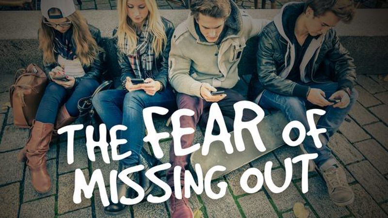 The Fear of Missing Out (FOMO)