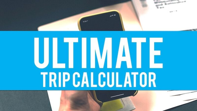 Ultimate Trip Calculator