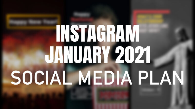 Instagram January 2021 Social Media Plan