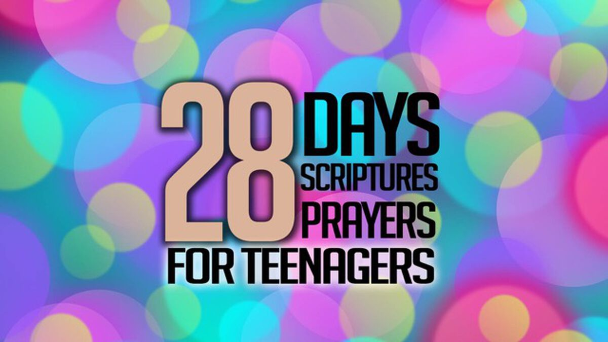 28 Days/Scriptures/Prayers for Teenagers image number null