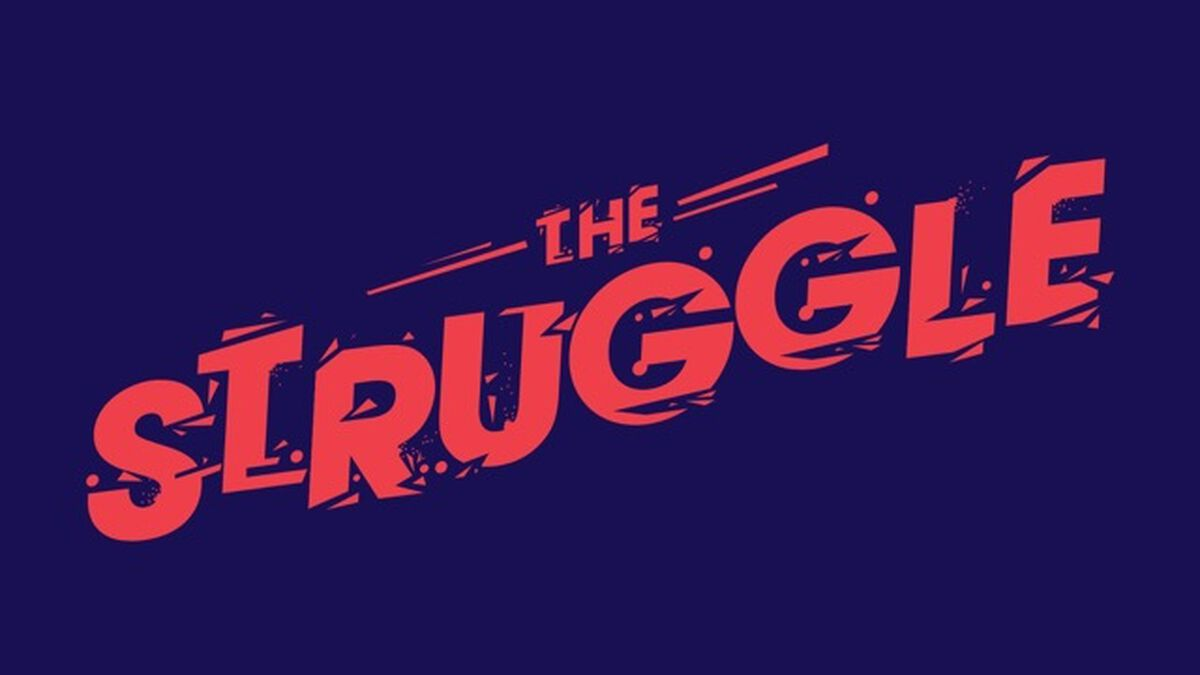 #thestruggle image number null