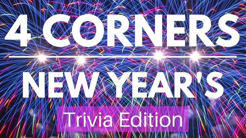 4 Corners New Year's Trivia Edition