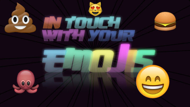 In Touch With Your Emojis