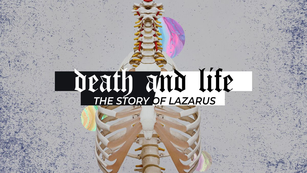 Death and Life - The Story of Lazarus image number null