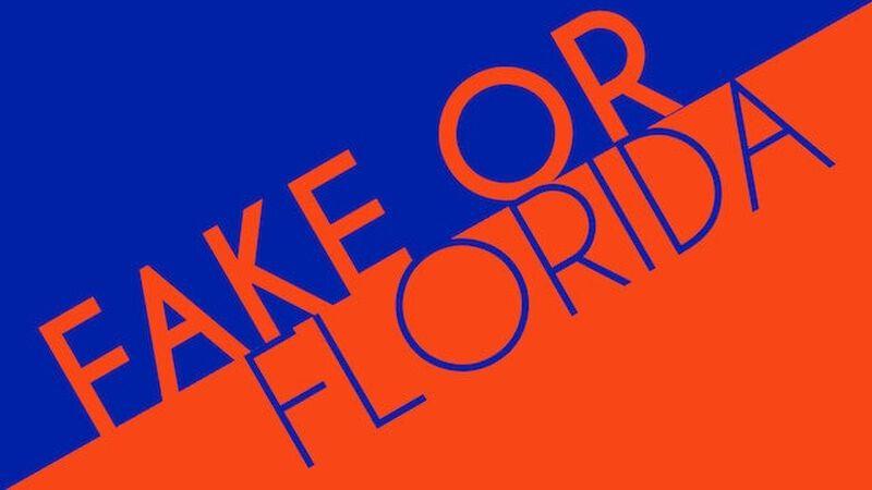 Fake or Florida