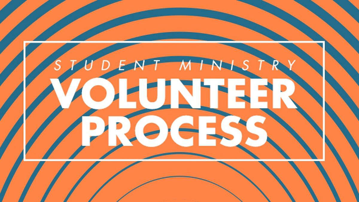 Student Ministry Volunteer Process image number null