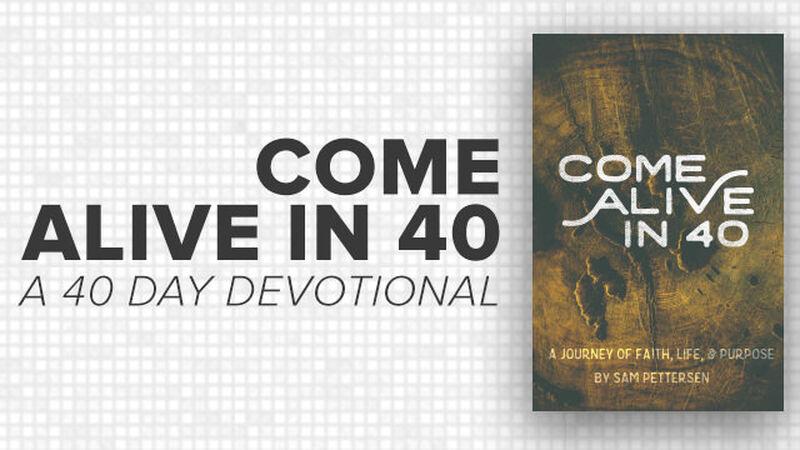 Come Alive in 40
