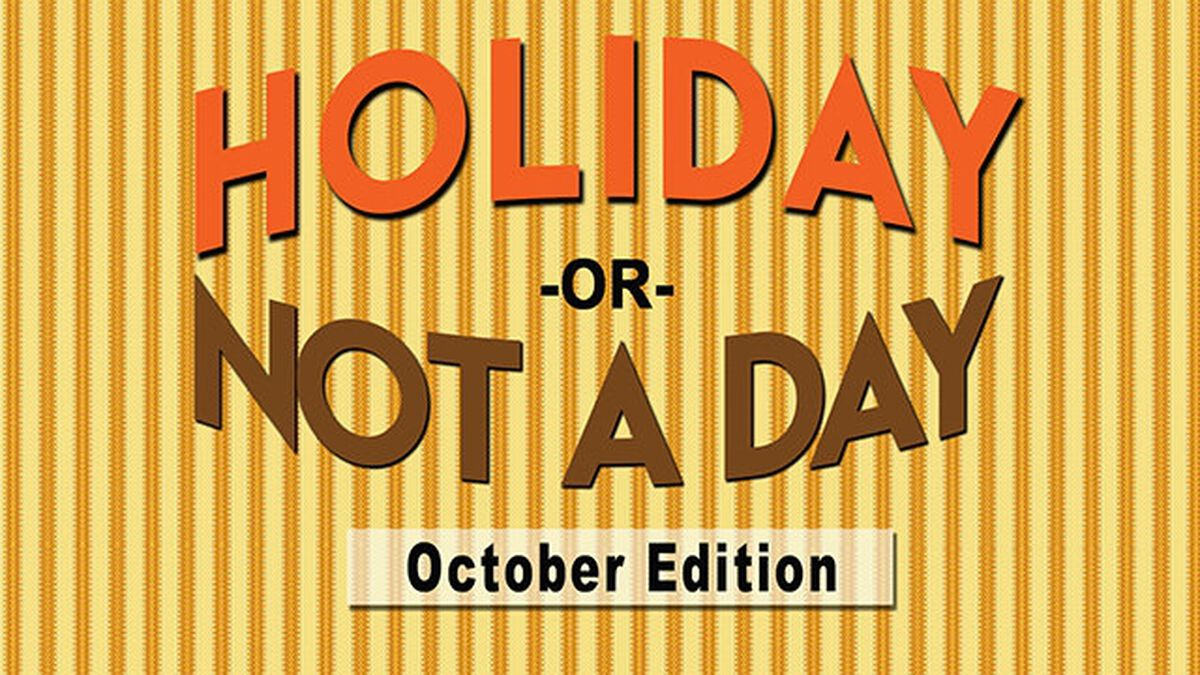 Holiday or Not a Day: October image number null