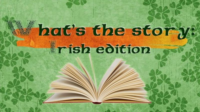 What's The Story: Irish Edition
