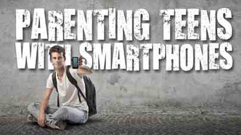 Parenting Teens with Smartphones