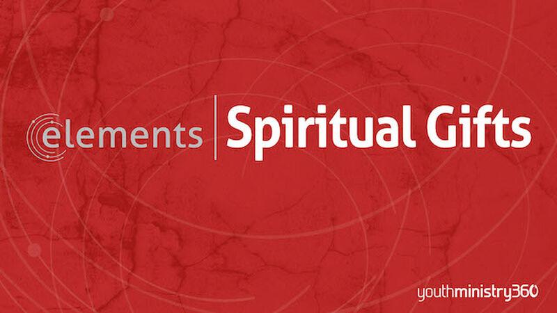 Elements: Spiritual Gifts