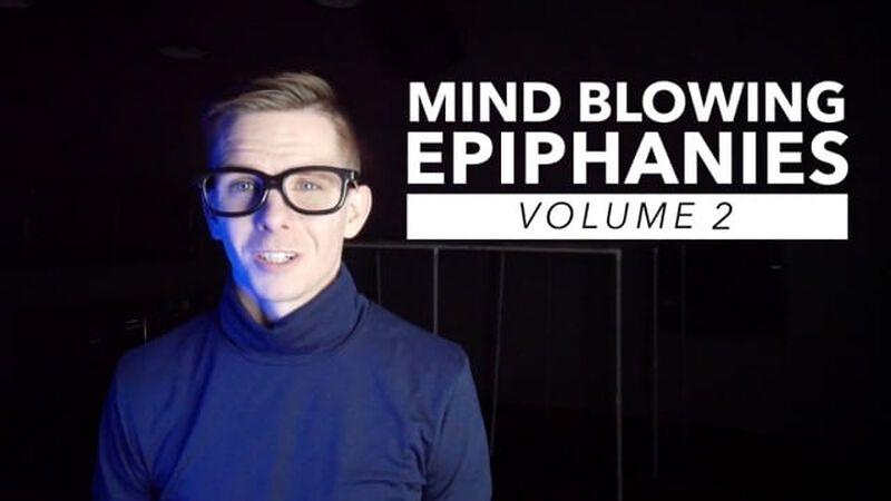Mind Blowing Epiphanies - Volume 2