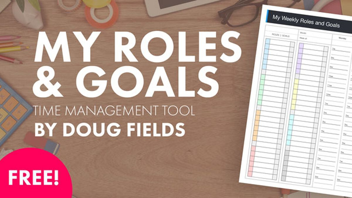 FREE Time Management Tool by Doug Fields image number null