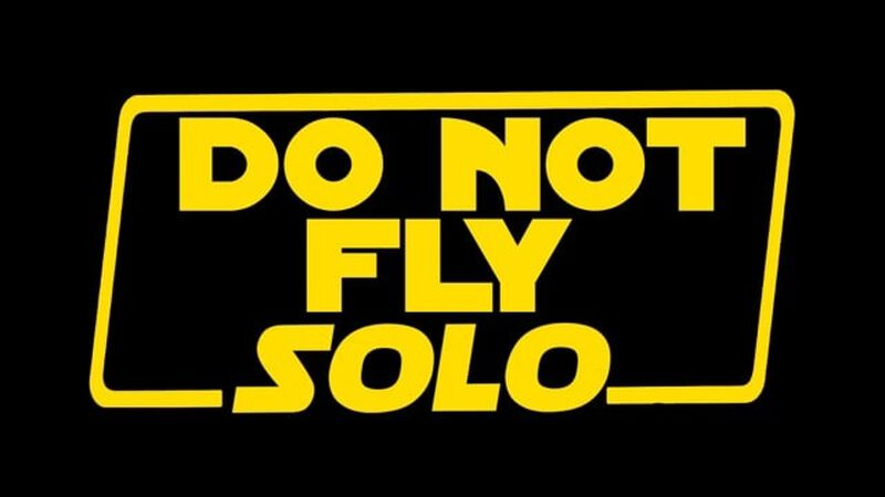 Do Not Fly Solo