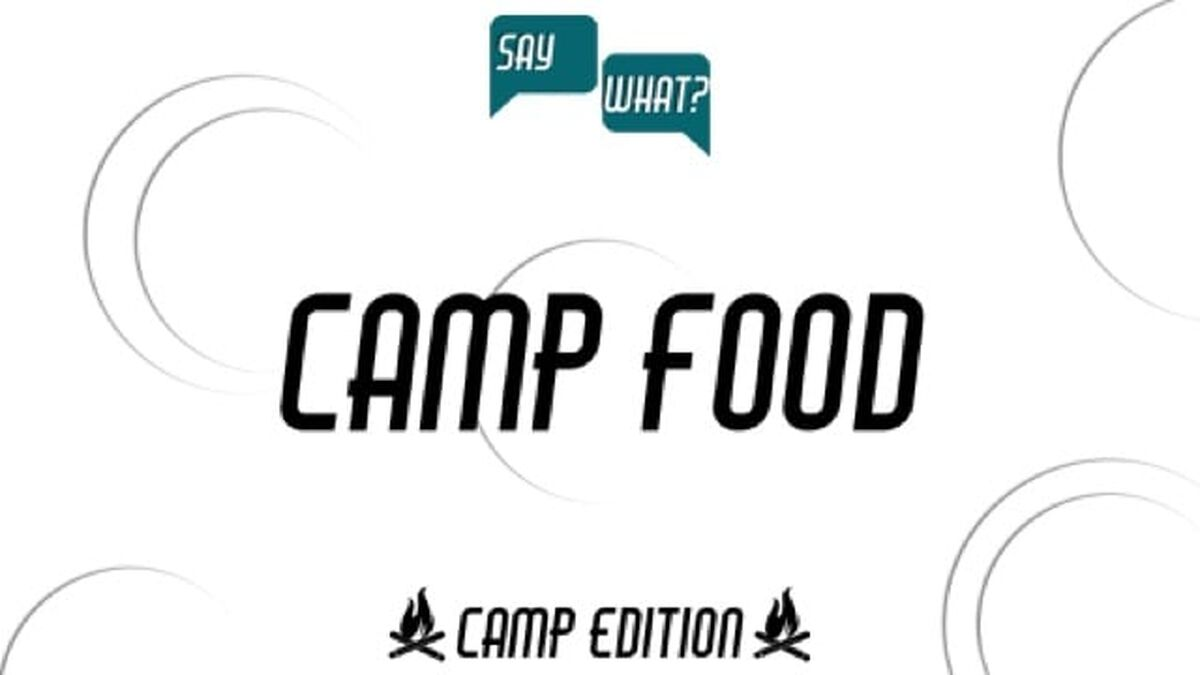 Say What? Camp Edition image number null
