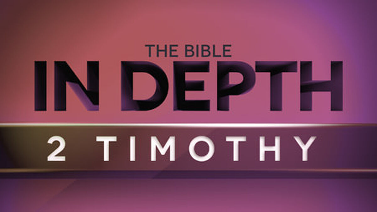 The Bible In Depth 2 Timothy image number null