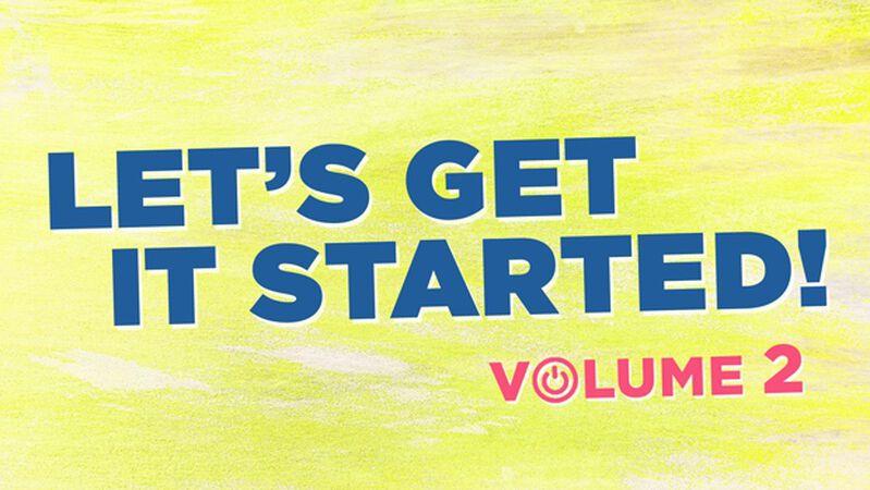 Let's Get It Started: Volume 2