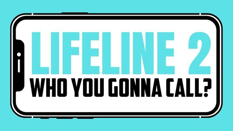 Lifeline 2