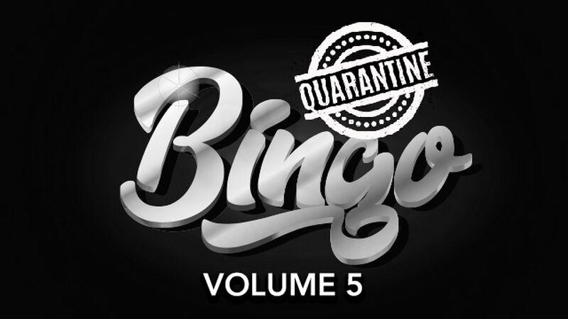 Quarantine Bingo Volume 5