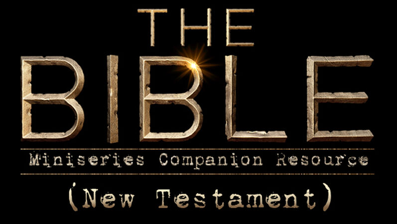 'The Bible' Miniseries Companion Resource (New Testament)