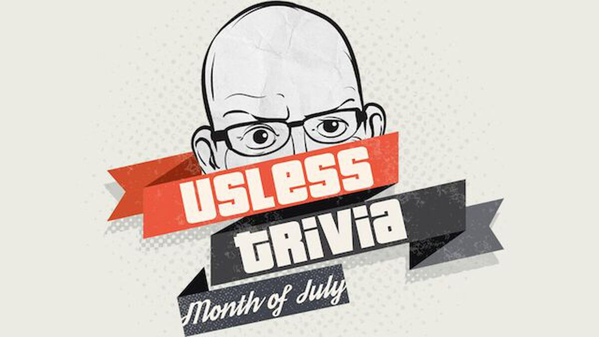 Useless Trivia - Month of July  image number null
