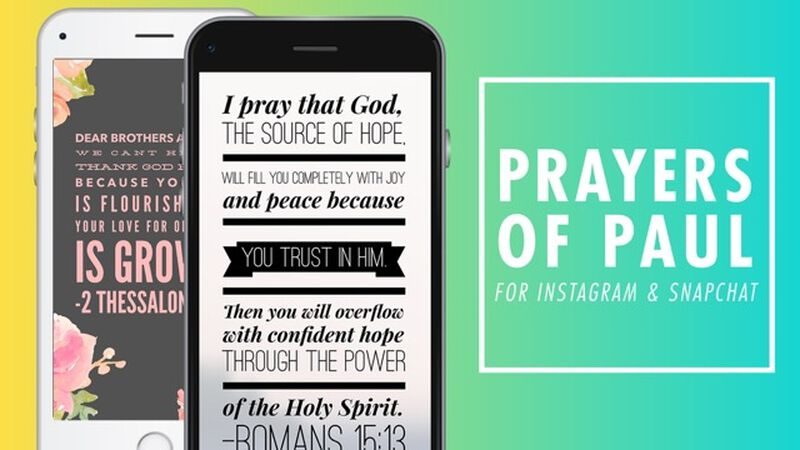 Prayers of Paul For Instagram and Snapchat