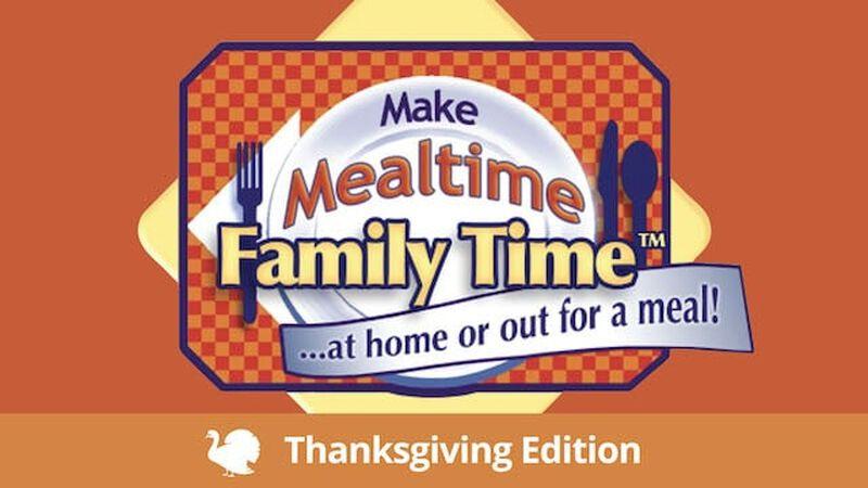 Make Mealtime Family Time: Thanksgiving Celebration Kit #1