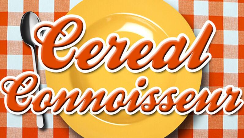 Cereal Connoisseur