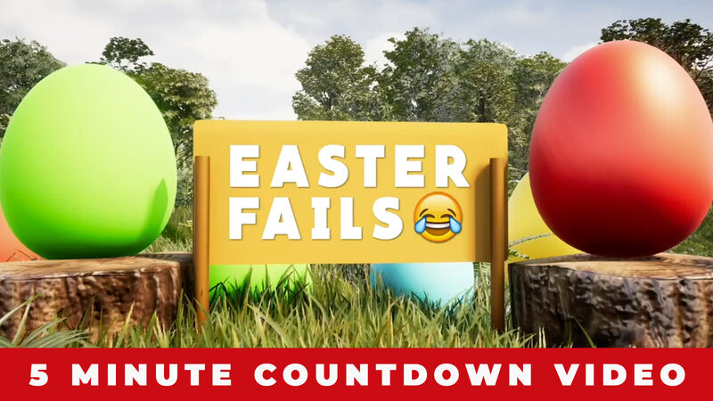Easter Fails Countdown Video